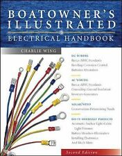 Boatowner's Illustrated Electrical Handbook by Charlie Wing (2006, Hardcover)