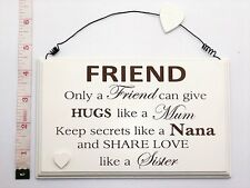 Only A Friend Wall Plaque Sign Friendship Gift Ideas for her & Friends Christmas