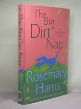 1st, signed by the author, The Big Dirt Nap by Rosemary Harris (2009)