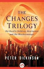 The Changes Trilogy : The Devil's Children, Heartsease, and the...