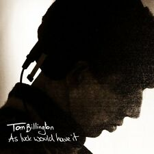 Tom Billington - As Luck Would Have It (CD 2011) NEW & SEALED Digipak