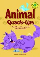Animal Quack-Ups: Foolish and Funny Jokes about Animals (Read-It! Joke-ExLibrary