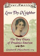 Dear America Love Thy Neighbor The Tory Diary of Prudence Emerson SUMMER READING