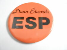 "VINTAGE 3"" PINBACK BUTTON #104-072 -  DUNN-EDWARDS ESP SHOW"