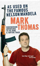 As Used on the Famous Nelson Mandela: Underground Adventures in the Arms...