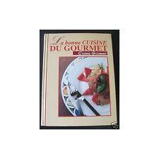 La BONNE CUISINE du GOURMET Plats Uniques Fruits de Mer Gibier Desserts Pizzas