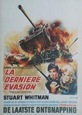 """""""LA DERNIERE EVASION (LAST ESCAPE)"""" Affichette belge entoilée (Stuart WHITMAN)"""