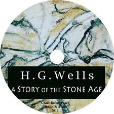 A Story of the Stone Age, H. G. Wells Stone Age History Audiobook on 1 MP3 CD