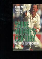 Shane Warne's Century: My Top 100 Test Cricketers by Shane Warne
