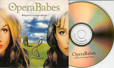 OPERA BABES Beyond Imagination 2002 UK 15-trk promo test CD SAMPCDOB1