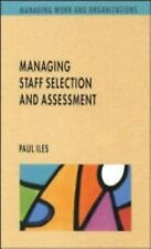 Managing Work and Organizations: Managing Assessment Processes : Prediction,...