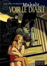 BD EO - Makabi - T3 Voir le diable - Olivier NEURAY + Luc BRUNSCHWIG