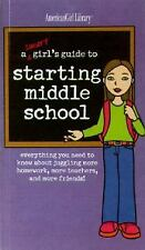 A Smart Girl's Guide to Starting Middle School American Girl) American Girl Li