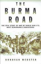 Webster, Donovan The Burma Road   EXCELLENT  HARDBACK    D2