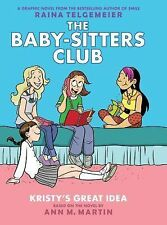 The Baby-Sitters Club Graphix Ser.: Kristy's Great Idea 1 by Ann M. Martin...