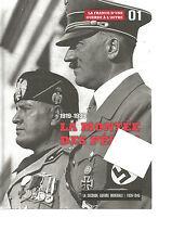 LA SECONDE GUERRE MONDIALE 1939-1945 N°01 1919-1939 LA MONTEE DES PERILS