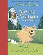 MERCY WATSON to the Rescue (Brand New Paperback Version) Kate DiCamillo