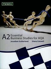 Essential Business Studies A Level: Essential Business Studies for AQA A2 Studen