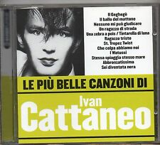 IVAN CATTANEO CD ITALY  LE PIU' BELLE CANZONI