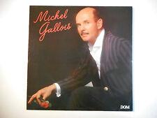 33 TOURS LP ▒ MICHEL GALLOIS : VOUS QUI PASSEZ SANS ME VOIR