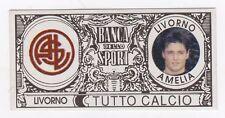 figurina - TUTTO CALCIO EURO MONETE  - LIVORNO AMELIA