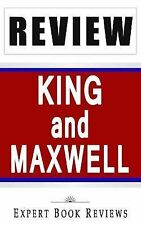 King and Maxwell by Expert Book Reviews Staff (2014, Paperback)