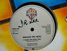 "MAXI 12"" MAGGIE MCNEAL Night time / MICHEL GAUCHER Tequila PRO 510 PROMO"