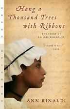 Hang a Thousand Trees with Ribbons: The Story of Phillis Wheatley (Great Episode