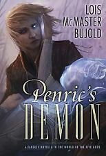 Penric's Demon : A Fantasy Novella in the World of the Five Go (FREE 2DAY SHIP)