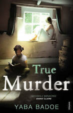 BADOE,YABA-TRUE MURDER BOOK NEW