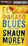 El Dorado Blues (An Atticus Fish Novel), Morey, Shaun, New Books
