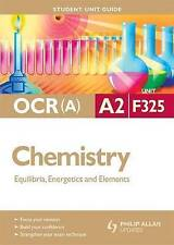 OCR A2 Chemistry: Unit F325: Equilibria, Energetics an..., Smith, Mike Paperback
