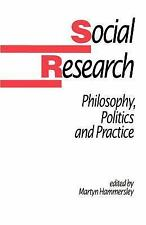 Social Research: Philosophy, Politics and Practice (Published in assoc-ExLibrary