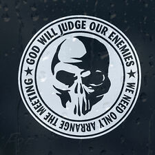 God Will Judge Our Enemies We Need Arrange The Meeting Car Decal Vinyl Sticker