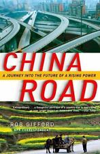 China Road: A Journey into the Future of a Rising Power Gifford, Rob Paperback