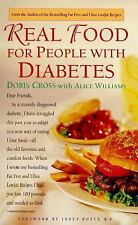 Real Food for People with Diabetes, Williams, Alice, Cross, Doris, Good Conditio