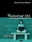 Adobe Photoshop CS4: Introductory Concepts and Techniques (Shelly Cashman Series