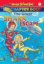 The Great Shark Escape The Magic School Bus Chapter Book, No. 7)