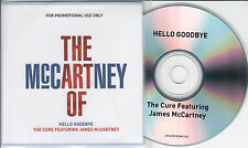 THE CURE Hello Goodbye 2014 UK 1-track promo CD The Art Of McCartney