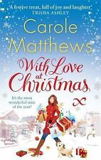 With Love at Christmas, Matthews, Carole, New Books