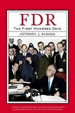 FDR: The First Hundred Days by Anthony J. Badger (Paperback, 2009)