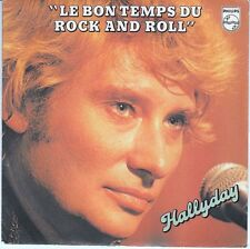 45 T SP JOHNNY HALLYDAY *LE BON TEMPS DU ROCK N ROLL*