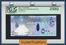 "TT PK 27r 2007 QATAR CENTRAL BANK 500 RIYALS ""REPLACEMENT"" PCGS 67 PPQ TOP POP!"