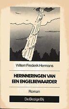 WILLEM FREDERIK HERMANS - HERINNERINGEN van een ENGELBEWAARDER    - see scans