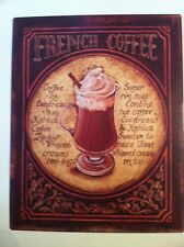 "BLECHSCHILD*METALLSCHILD*Metallbild*Bild*Wandbild*  ""French Coffee"" 20 x 25 cm"