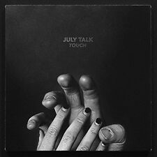 Touch - July Talk (2016, CD NEUF)