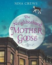 The Neighborhood Mother Goose (Ala Notable Children's Books. Younger R-ExLibrary