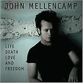 John Mellencamp - Life Death Love and Freedom (2008) RHD