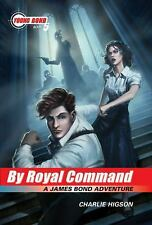 The Young Bond Series, Book Five: By Royal Command A James Bond Adventure Jam -