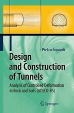 Design and Construction of Tunnels : Analysis of Controlled Deformations in...